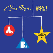 ERA 1 (As Bs & Rarities 1978-1984) by Chris Rea