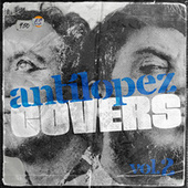 Covers (Vol. 2) de Antílopez