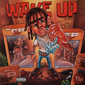 Wake Up de YBN Nahmir