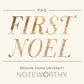 The First Noel by BYU Noteworthy