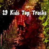 29 Kids Top Tracks de Canciones Para Niños