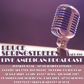 Live American Broadcast - Part Two (Live) by Bruce Springsteen