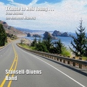 Tribute to Neil Young...from Beyond the Redwood Highway von Stansell - Divens Band