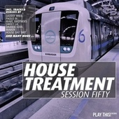 House Treatment, Session Fifty by Various Artists