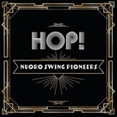Hop! by Nuoro Swing Pioneers