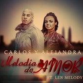 Melodia De Amor - Single by Carlos Y Alejandra