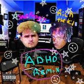 ADHD Freestyle Remix (feat. Rich The Kid) by Sad Frosty