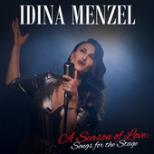 A Season of Love: Songs for the Stage by Idina Menzel