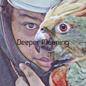 Deeper Meaning de Antone