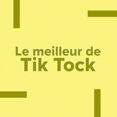 Le meilleur de Tik Tock de Various Artists