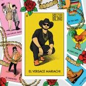 El Versace Mariachi de Chingo Bling