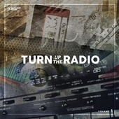 Turn up the Radio, Vol. 1 by Various Artists