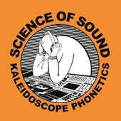 Kaleidoscope Phonetics von Science Of Sound
