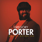 What's Going On von Gregory Porter
