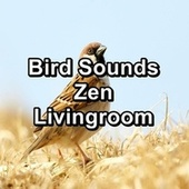 Bird Sounds Zen Livingroom by S.P.A