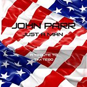 Just A Man - Single by John Parr