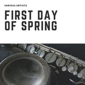 First Day of Spring de Various Artists