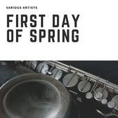First Day of Spring von Various Artists