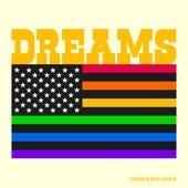 Dreams (Ocean Spray Edit) von Young & Sick
