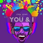 You and I by John Aram