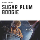 Sugar Plum Boogie de Various Artists