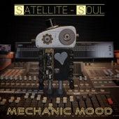 Mechanic Mood di Satellite Soul