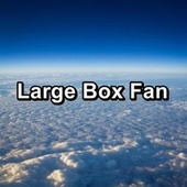 Large Box Fan by White Noise Sleep Therapy
