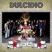 Canciones de Amor, Fiesta y Muerte de Dulcidio