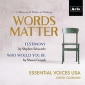 Words Matter by Essential Voices USA, Judith Clurman, James Cunningham