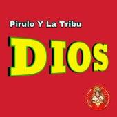 Dios de Pirulo y la Tribu