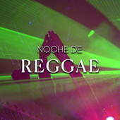 Noche de Reggae by Various Artists