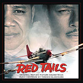 Red Tails - Original Motion Picture Soundtrack by Terence Blanchard