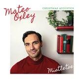 Mistletoe Christmas Acoustics von Mateo Oxley