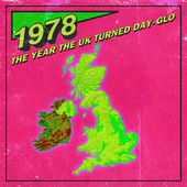 1978: The Year The UK Turned Day-Glo de Various Artists