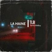 La Haine by T.L.B