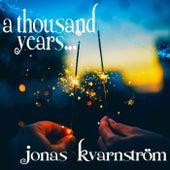 A Thousand Years... (The Twilight Saga) von Jonas Kvarnström