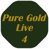 Pure Gold Live, Vol. 4 de Various Artists
