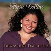 Downshore Daughter by Alysa Collins