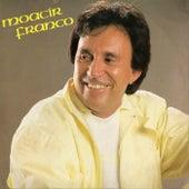 Moacir Franco by Moacyr Franco