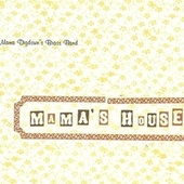 Mama's House by Mama Digdown's Brass Band