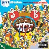 Murder Everything de Jarren Benton
