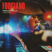 FIRST DAY IN LA (feat. Pooh Shiesty) by Foogiano