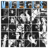 Out Of Mind, Out Of Sight (35th Anniversary Edition) de Models