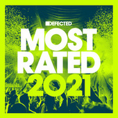Defected Presents Most Rated 2021 (DJ Mix) by Various Artists