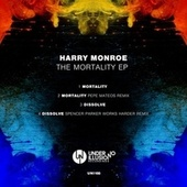 The Mortality EP by Harry Monroe