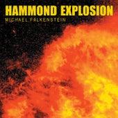 Hammond Explosion de Michael Falkenstein