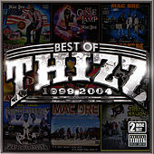 Best Of Thizz 1999-2004 von Various Artists
