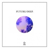 Future/Deep #15 by Various Artists