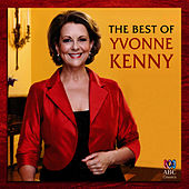 The Best Of Yvonne Kenny by Yvonne Kenny
