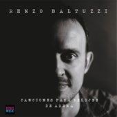 Canciones para Relojes de Arena by Renzo Baltuzzi